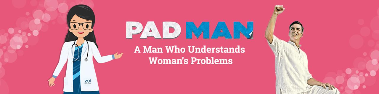A Film On Women's Menstrual Health & Hygiene – Padman