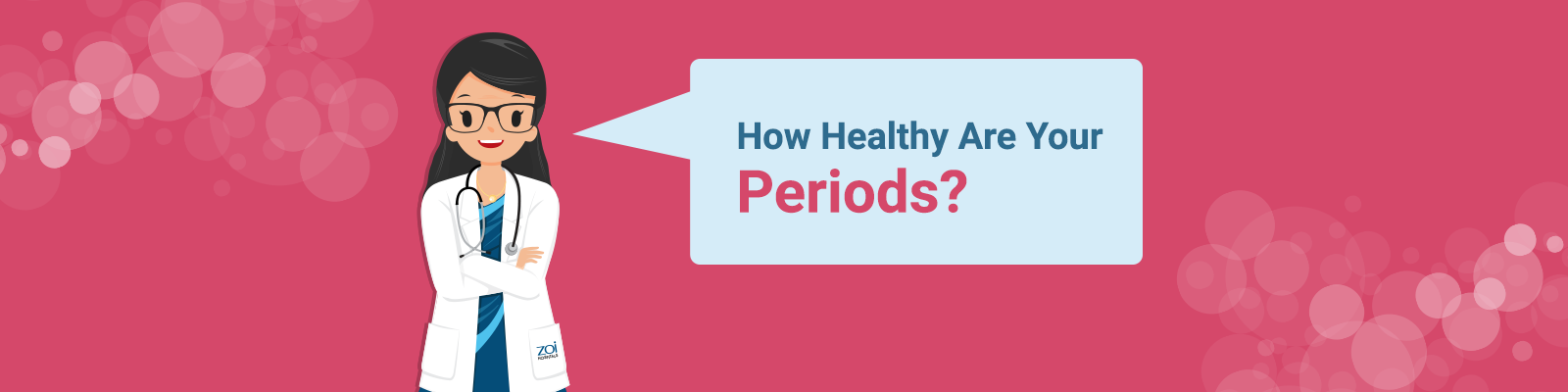 How Healthy Are Your Periods?