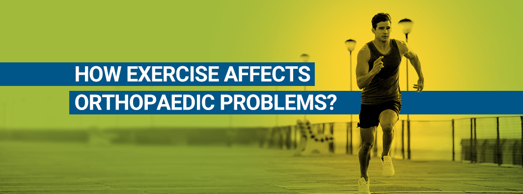 How exercise affects orthopaedic problems?