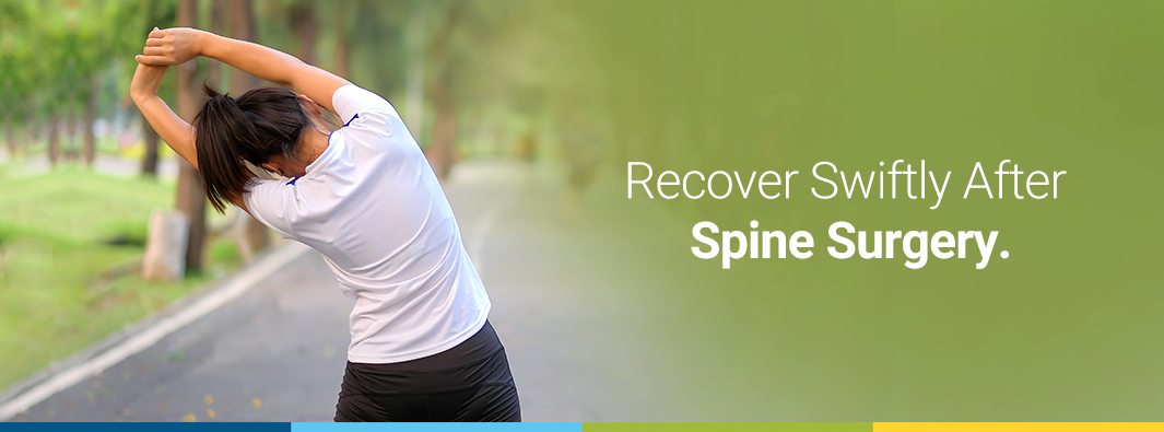Recover Swiftly After Spine Surgery