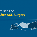ACl surgery exercise