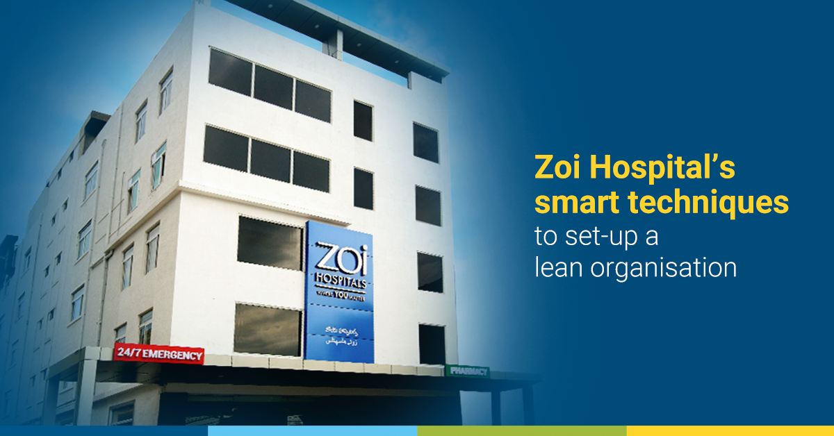 Zoi Hospital's smart techniques to set-up a lean organisation