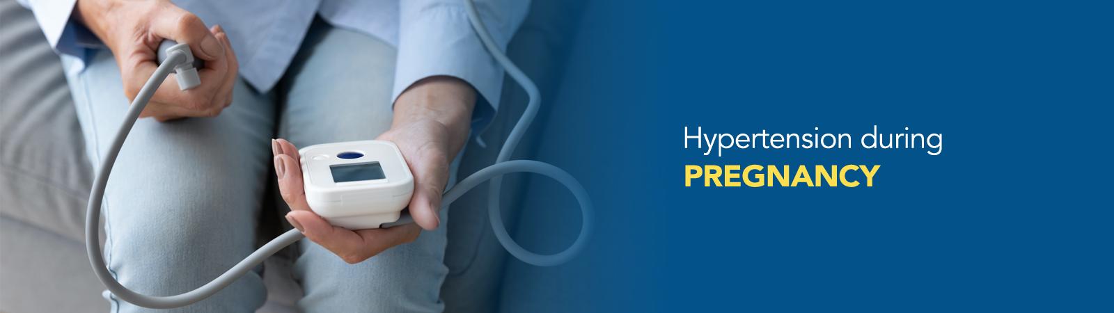 Hypertension During Pregnancy